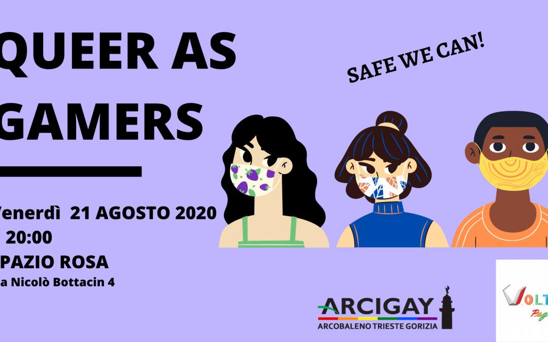 Queer as Gamers – Edizione di Agosto