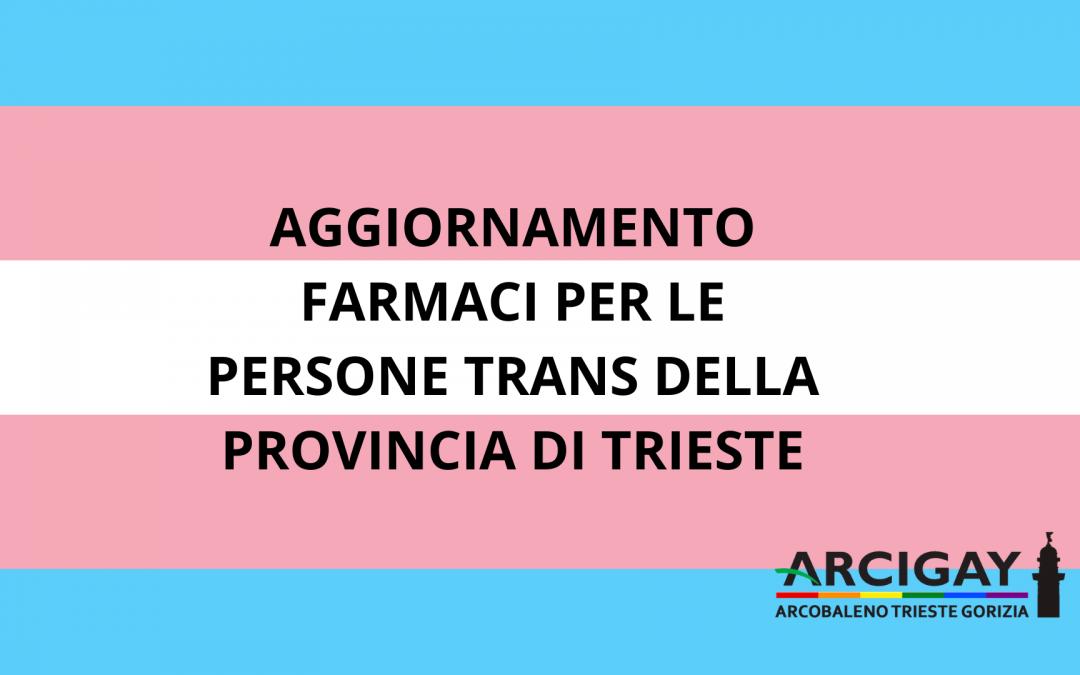 AGGIORNAMENTO FARMACI PER LE PERSONE TRANS DELLA PROVINCIA DI TRIESTE